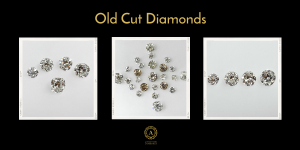 Old Cut diamonds